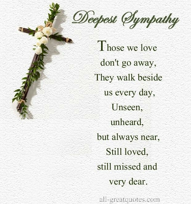 Sympathy Quotes Impressive Sympathy For The Loss Of A Loved One  Quotes  Pinterest