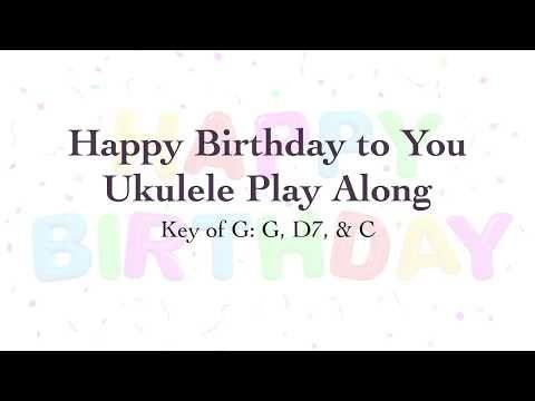 Happy Birthday To You Ukulele Play Along Youtube Ukele