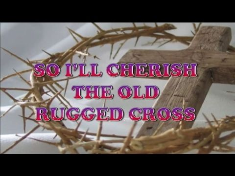 Meditation Worship Songs With LYRICS   The Old Rugged Cross   Latest 2017  Worship Songs Mix