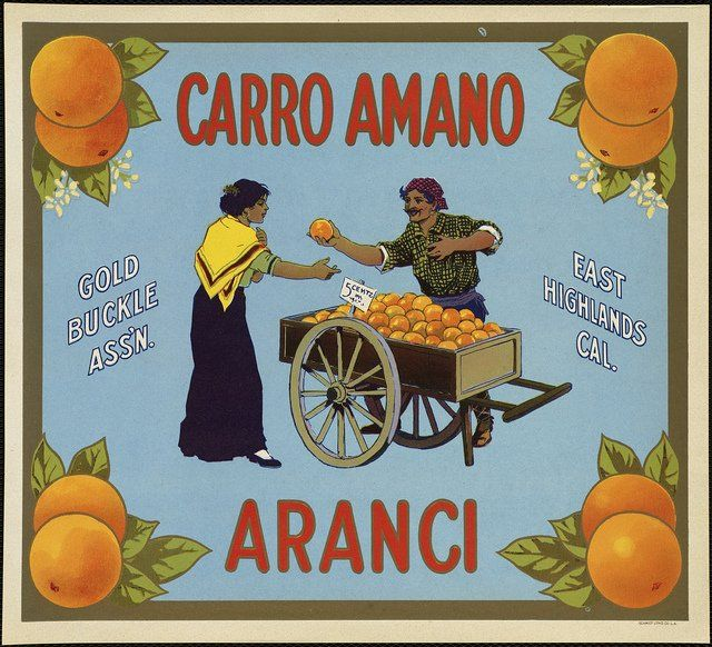 poster for Orange Cart - Carro Amano Aranci: Gold Buckle Ass'n., East Highlands Cal.