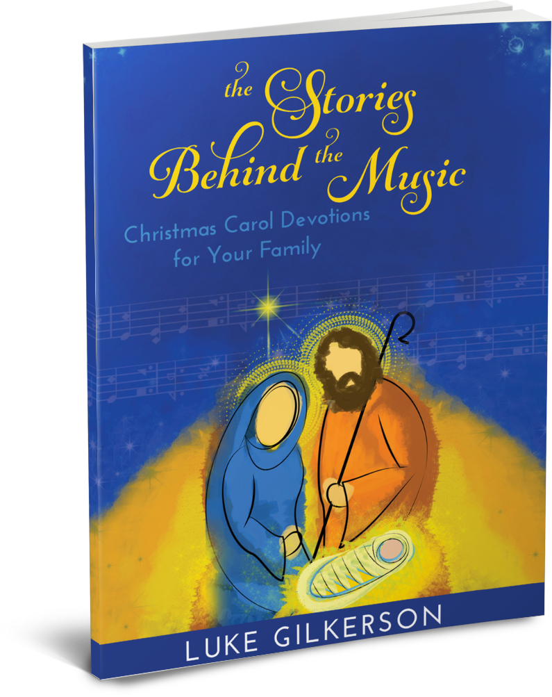 The Stories Behind the Music Christmas Carol Devotions