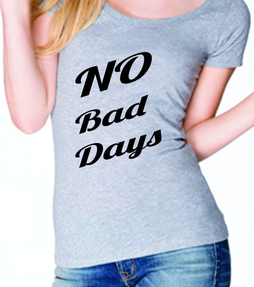 No Bad Days Motivational graphic scoop neck shirt.  Boho style, Gym, Workout,Proud mom, Wifey, Fitness, yoga, Love, by StarStuddedCreate on Etsy