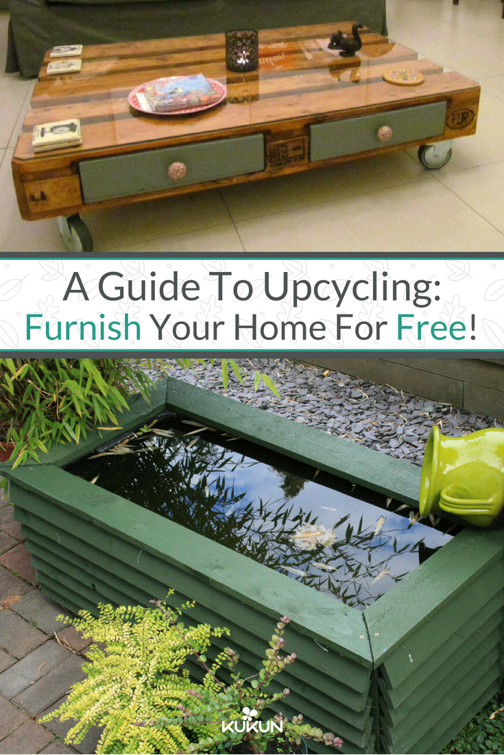 A Guide To Upcycling Furnish Your Home For Free Upcycled