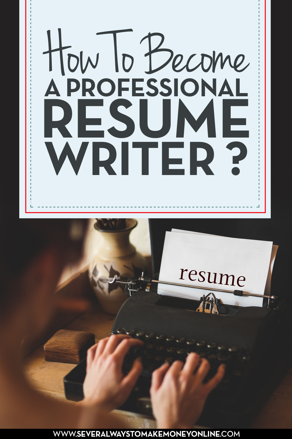 Learn how to become a professional resume writer. Resume writing ...