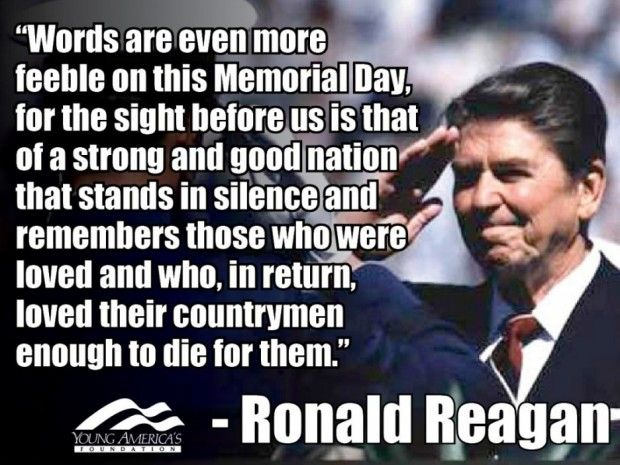 Peace Quotes Famous Memorial Day Quote By Ronald Reagan With Picture Stunning Famous Quote Of The Day