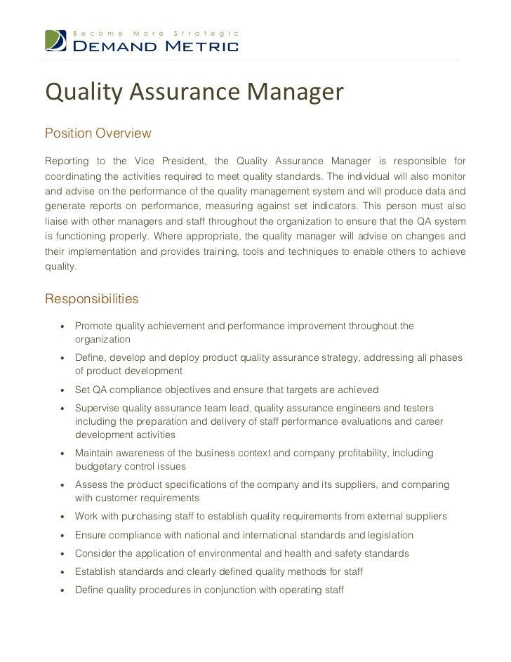 Quality Assurance ManagerPosition OverviewReporting To The Vice President Manager Is Responsible Fo
