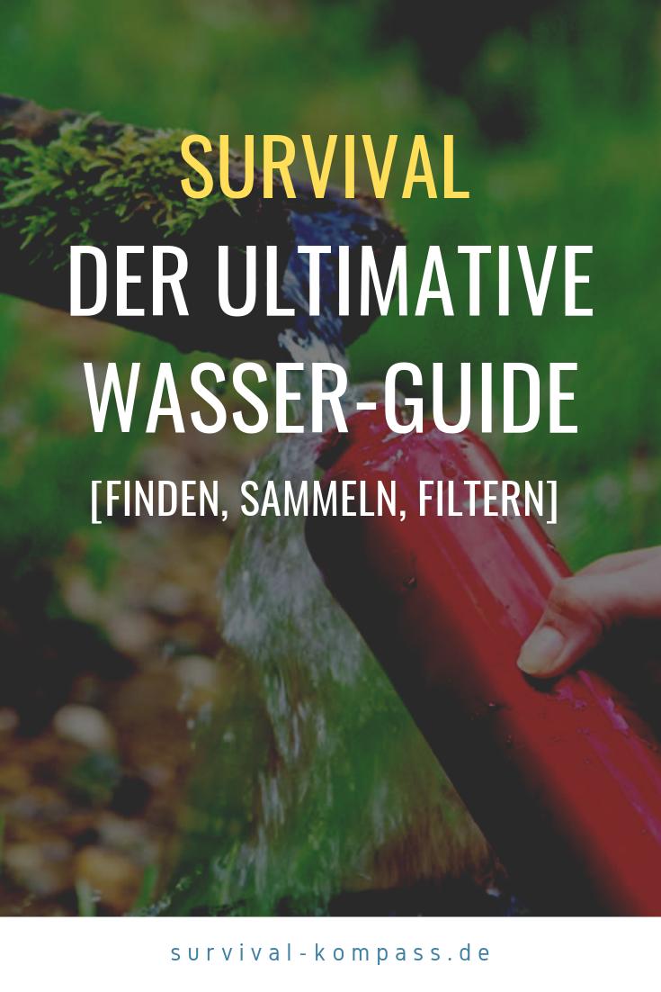 Photo of Der ultimative Wasser-Guide [finden, sammeln, filtern]