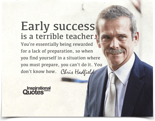 Quote By Chris Hadfield Ponder Chris Hadfield Finding Yourself