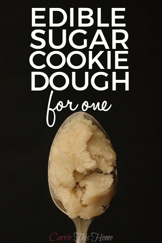 Edible Sugar Cookie Dough For One Recipe Edible Sugar Cookie