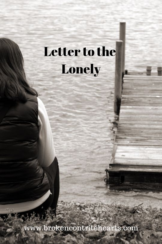 Letter Of Comfort To Those Struggling With Loneliness Biblical