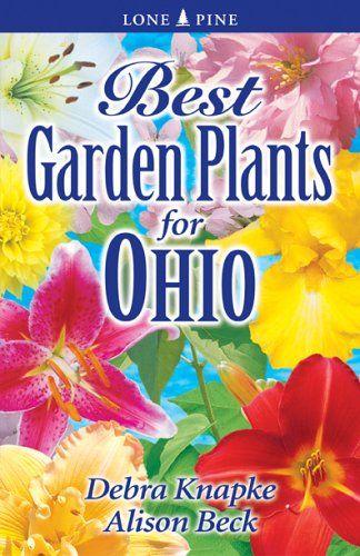 Best Garden Plants For Ohio Amazing Gardens Garden Plants When