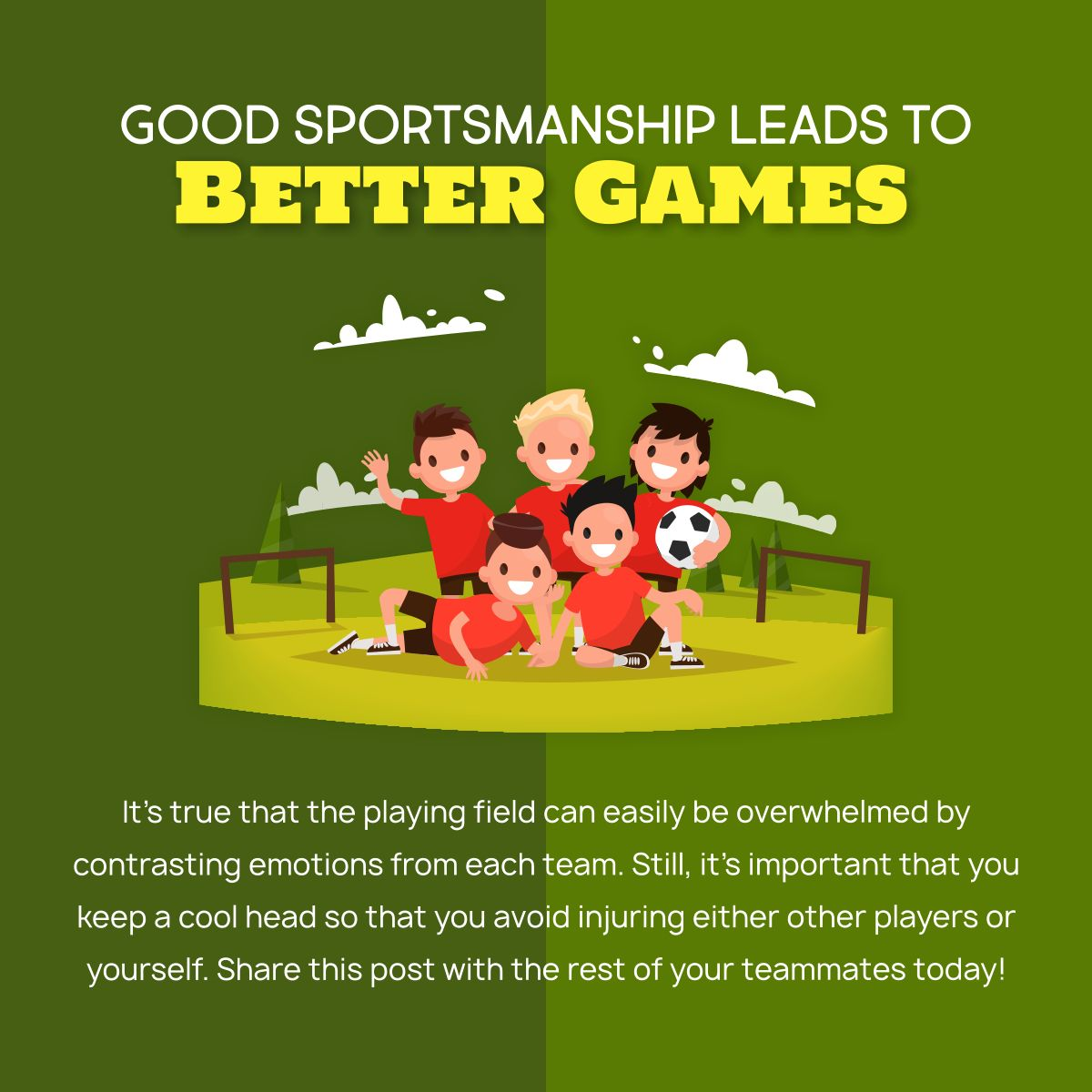 Good Sportsmanship Leads to Better Games Sportsmanship