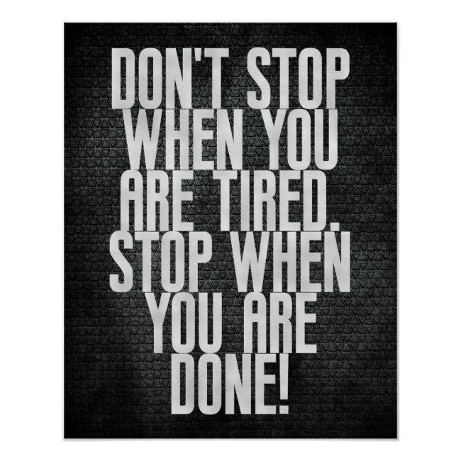 Stop when you are done! Motivational Gym Quote Poster #quit #motivation #motivational #fitness #exer...