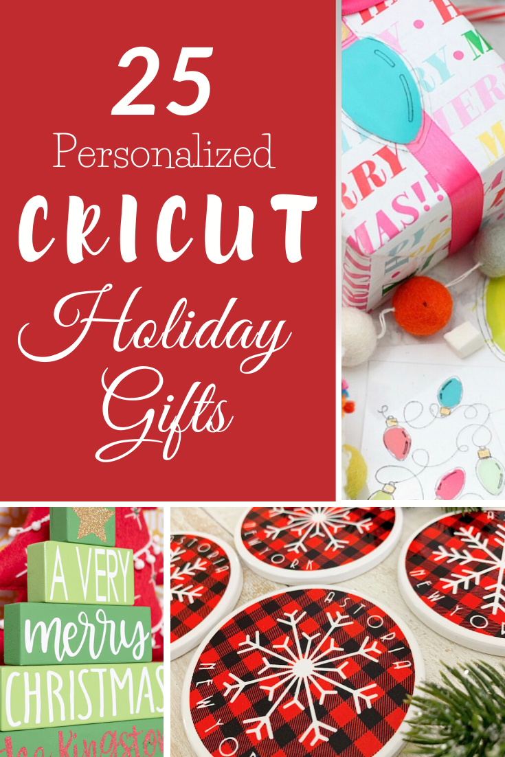Find the perfect holiday gift on this list of 25 + Personalized Holiday Gifts made with Cricut.  #cricutcreated #cricutmade #cricutmaker #cricut #christmasgiftideas #giftideas #handmadegifts #personalizedgifts #cuttingmachine #cricutchristmas