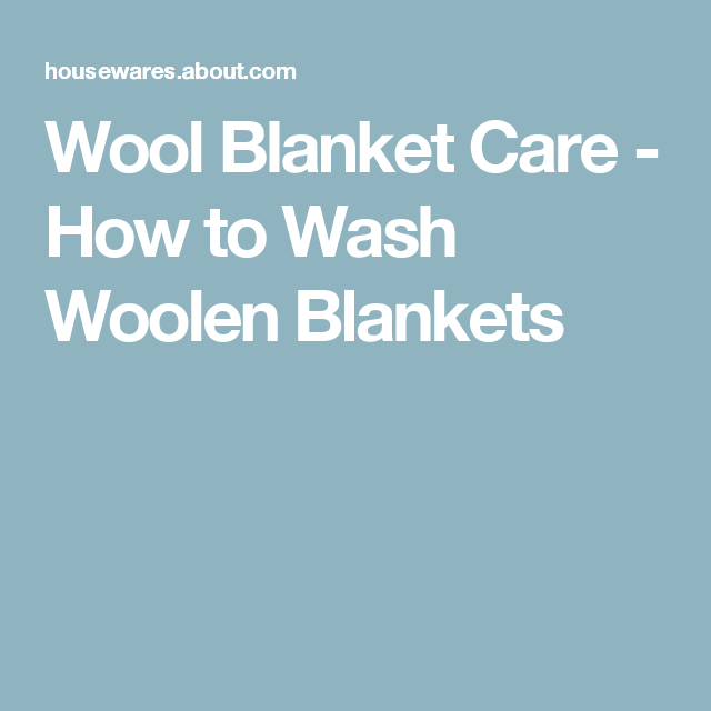 How To Wash Wool Blankets Woollen Blankets Blanket Care Wool Blanket