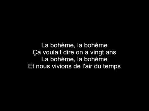 Charles Aznavour La Boheme French Songs Romantic Songs Grunge Quotes