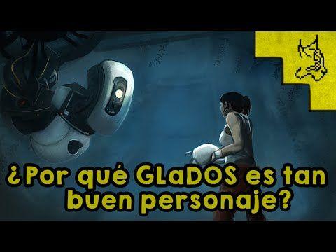 ¿Por qué GLaDOS es tan buen personaje? - YouTube
