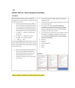 MAT221   MAT 221   Week 2 Assignment Inequalities --> http://www.scribd.com/doc/155229235/mat221-mat-221-week-2-assignment-inequalities