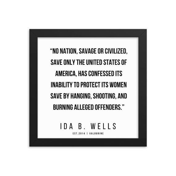 33   | Ida B. Wells | Ida B. Wells Quotes | 200613 | Framed Prints |
