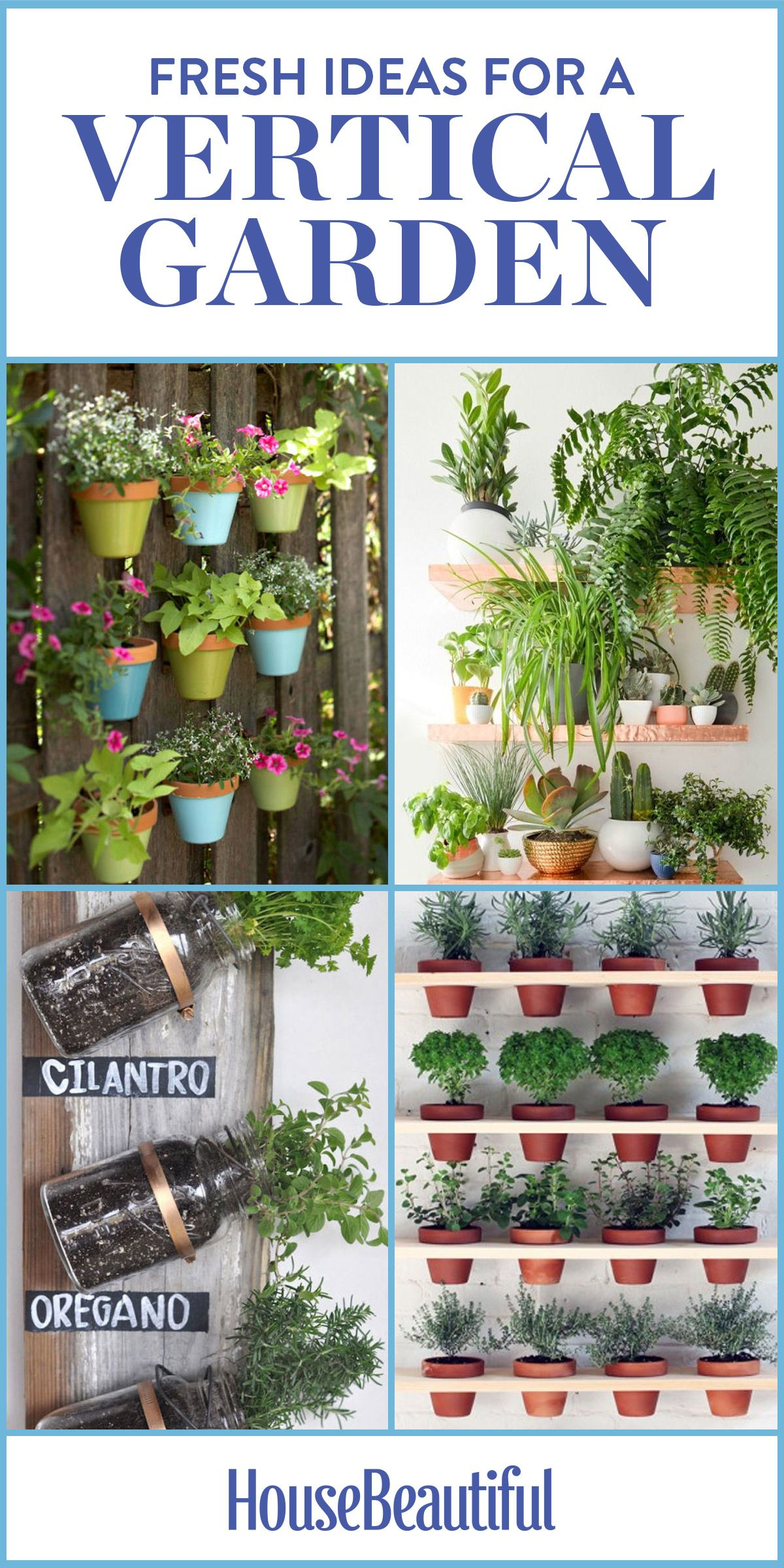 9 fresh ideas for a fun vertical garden plants gardens and