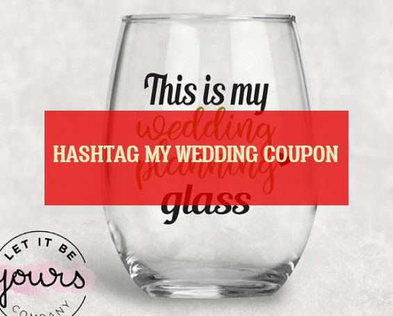 hashtag my wedding coupon