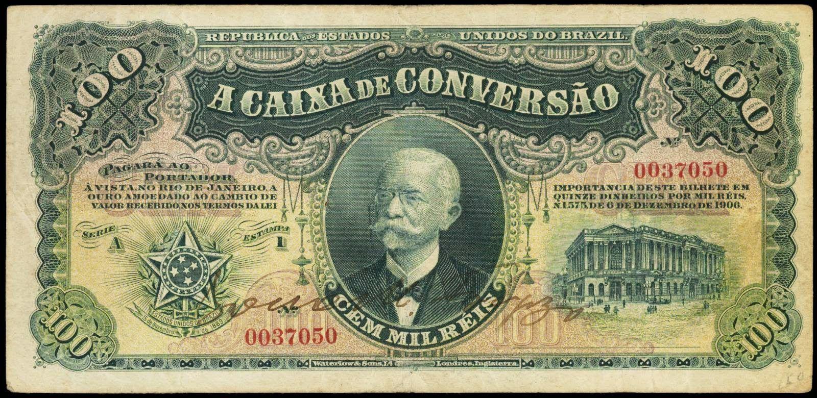 100 Mil Reis 1906 Rui Barbosa
