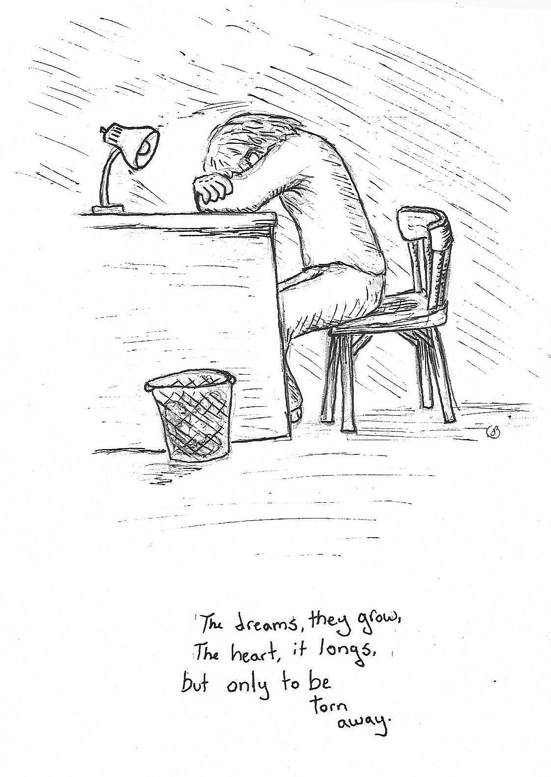It Is A Hard Life When Nothing Seems To Go Right Life Is Hard Male Sketch Sketches