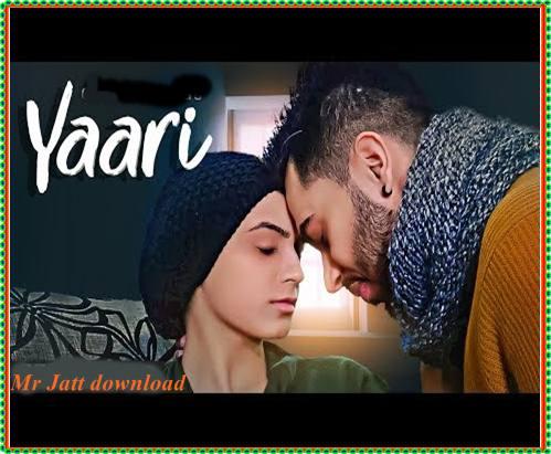 Yaari Gitaz Bindrakhia Lyrics Navi Ferozpurwala Songs Latest Bollywood Movies Bollywood Songs