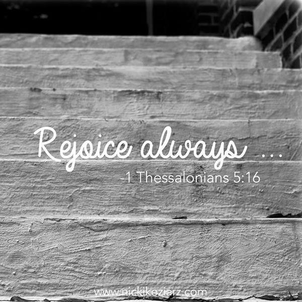 1 Thessalonians 5: 16