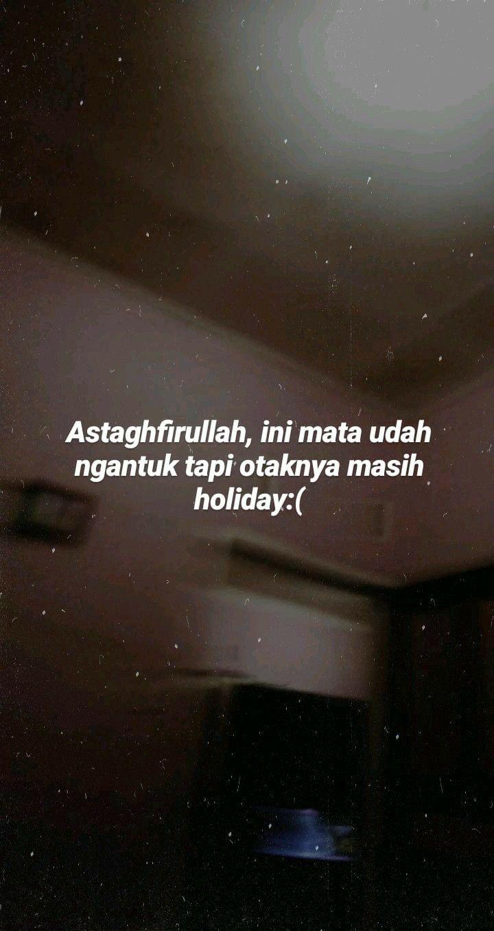 - Ngantuk