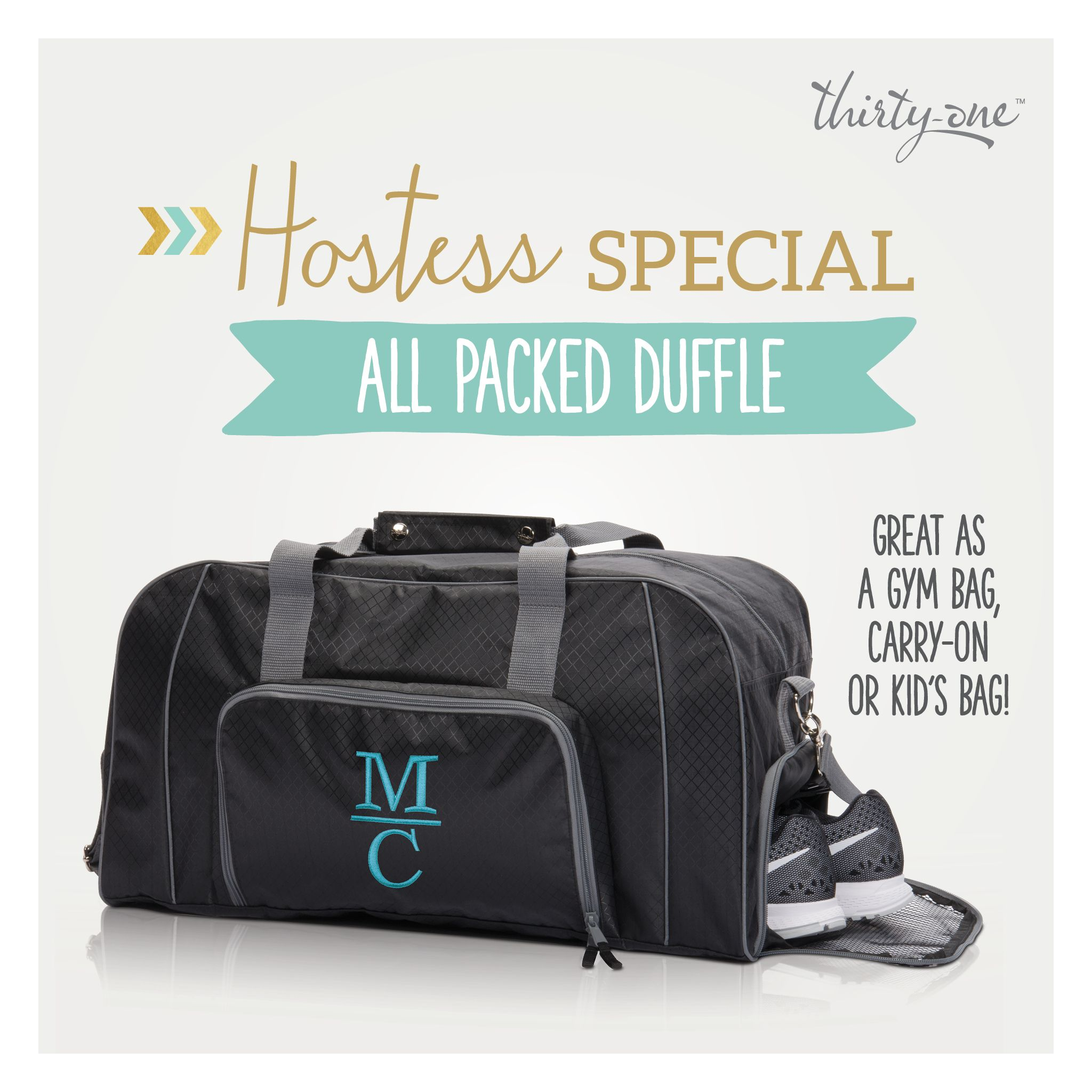 Thirty one november customer special 2014 - Thirty One S October Hostess Special All Packed Duffle