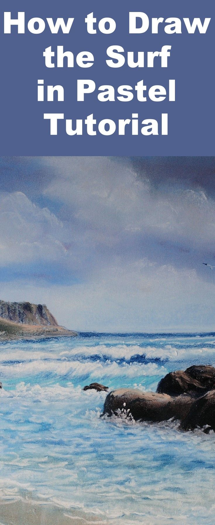 Learn To Draw Sea Surf With This Pastel Drawing Lesson With Images Soft Pastels Drawing Soft Pastel Art Pastel Landscape