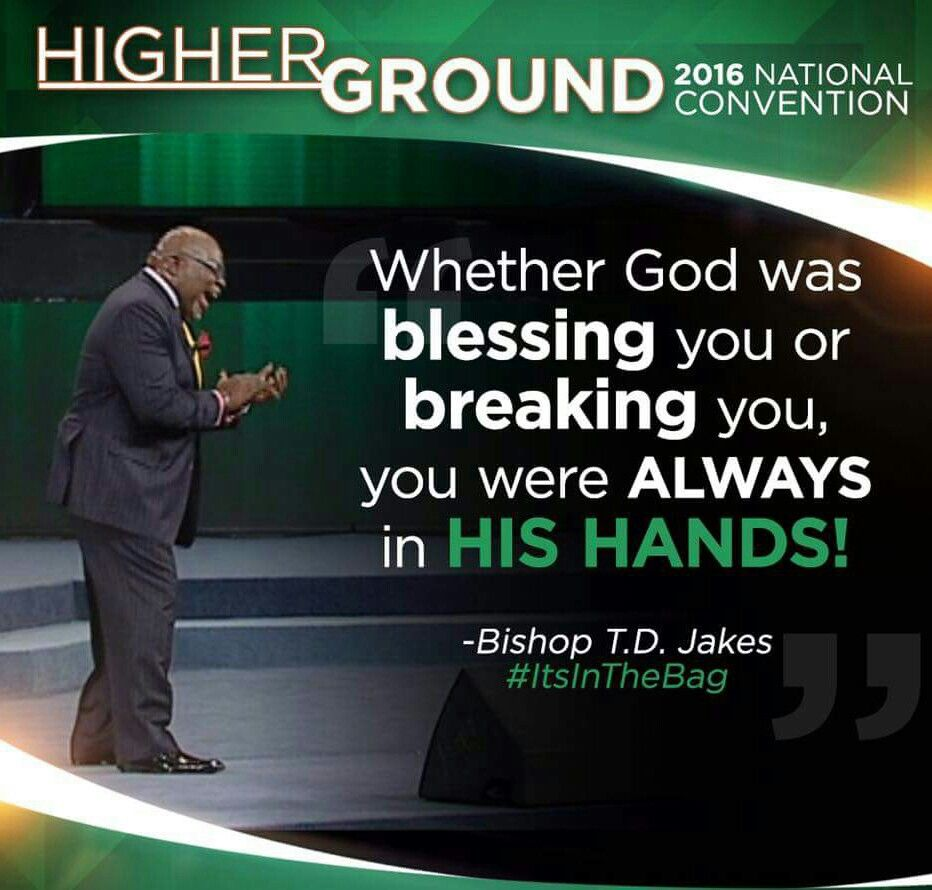 Td Jakes Quotes On Life Pinjoan Pulliamhill On Bishop Tdjakes  Pinterest  Td Jakes
