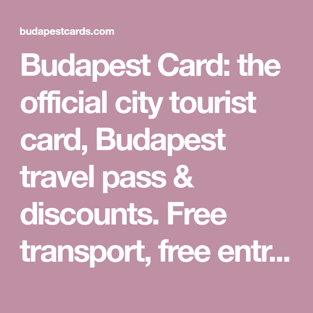 Budapest Card: The Official City Tourist Card, Budapest