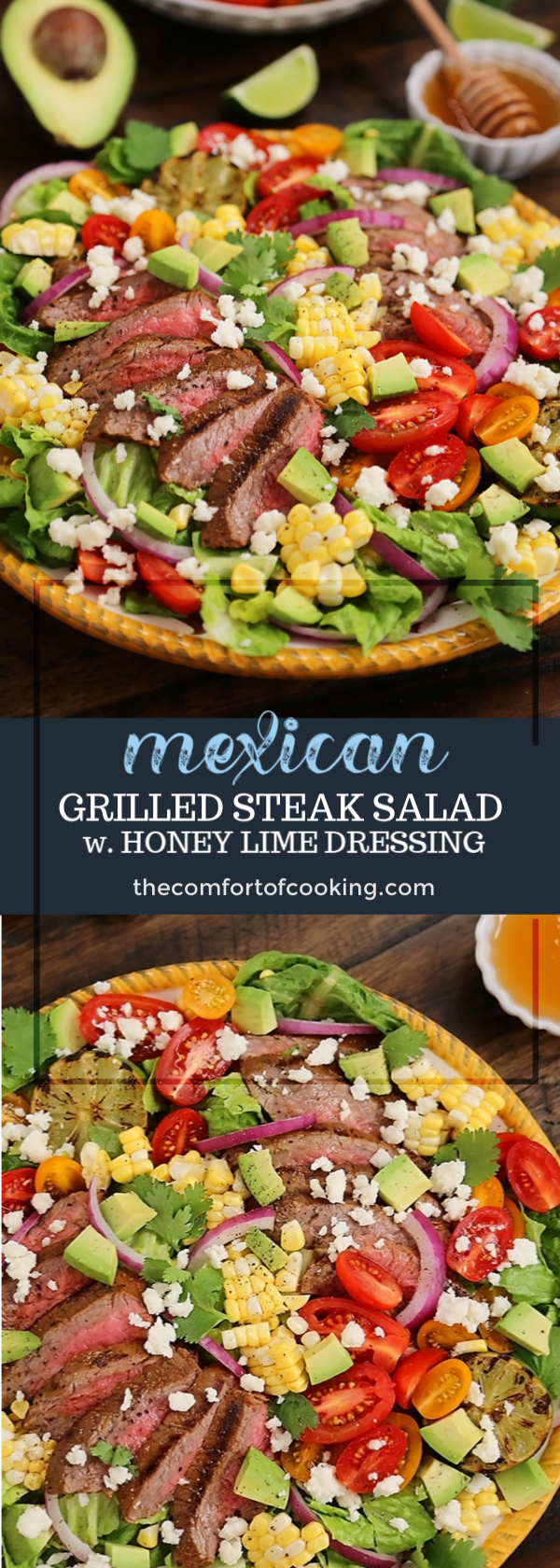 Mexican Grilled Steak Salad with Honey Lime Dressing #grilledsteakmarinades