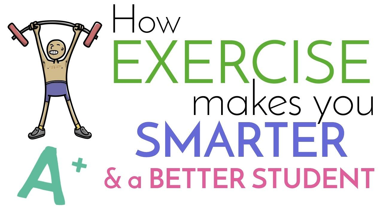 How Exercise Makes you Smarter and a Better Student Good