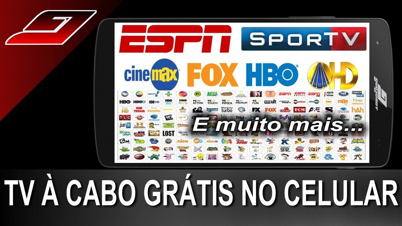 Como Ver Tv A Cabo De Graca No Celular Tv Por Assinatura Tv A