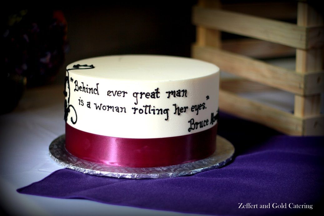 Wedding Quote Cakes Wedding Catering Wedding Quote Maryland Wedding