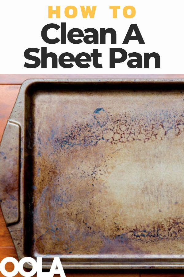 How To Quickly And Easily Clean A Sheet Pan