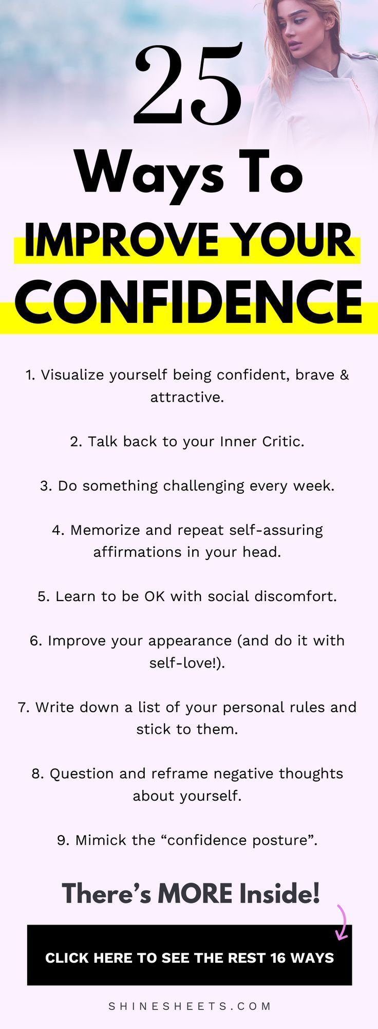 How to be confident when life, work and people just seem to be taking all your confidence away? Start with understanding that confidence CAN be improved - then follow these 25 easy mindset tricks and techniques to become drastically more confident day by day! | ShineSheets.com | How to be more confident, improve your confidence, confidence building, self confidence, how to be confident in yourself, self esteem tips #confidence #confident #selfesteem #socialanxiety #personaldevelopment #selfhelp