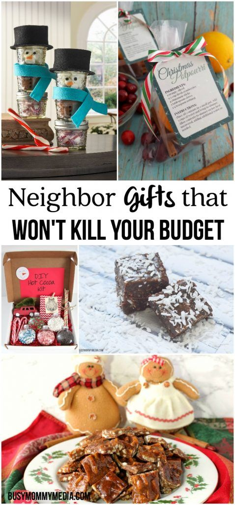 Neighbor Gifts that Won't Kill your Budget - These neighbor Christmas gift ideas are adorable and none of them cost a lot!
