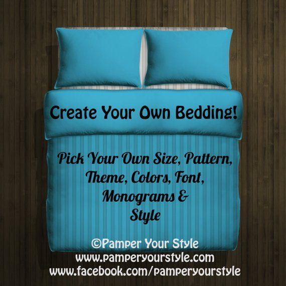 Design My Own Bedding Twin Queen King Custom Duvet Bedding Monogram Bedding Create My Own Bedding Monogram Bedding Bed Duvet Bedding