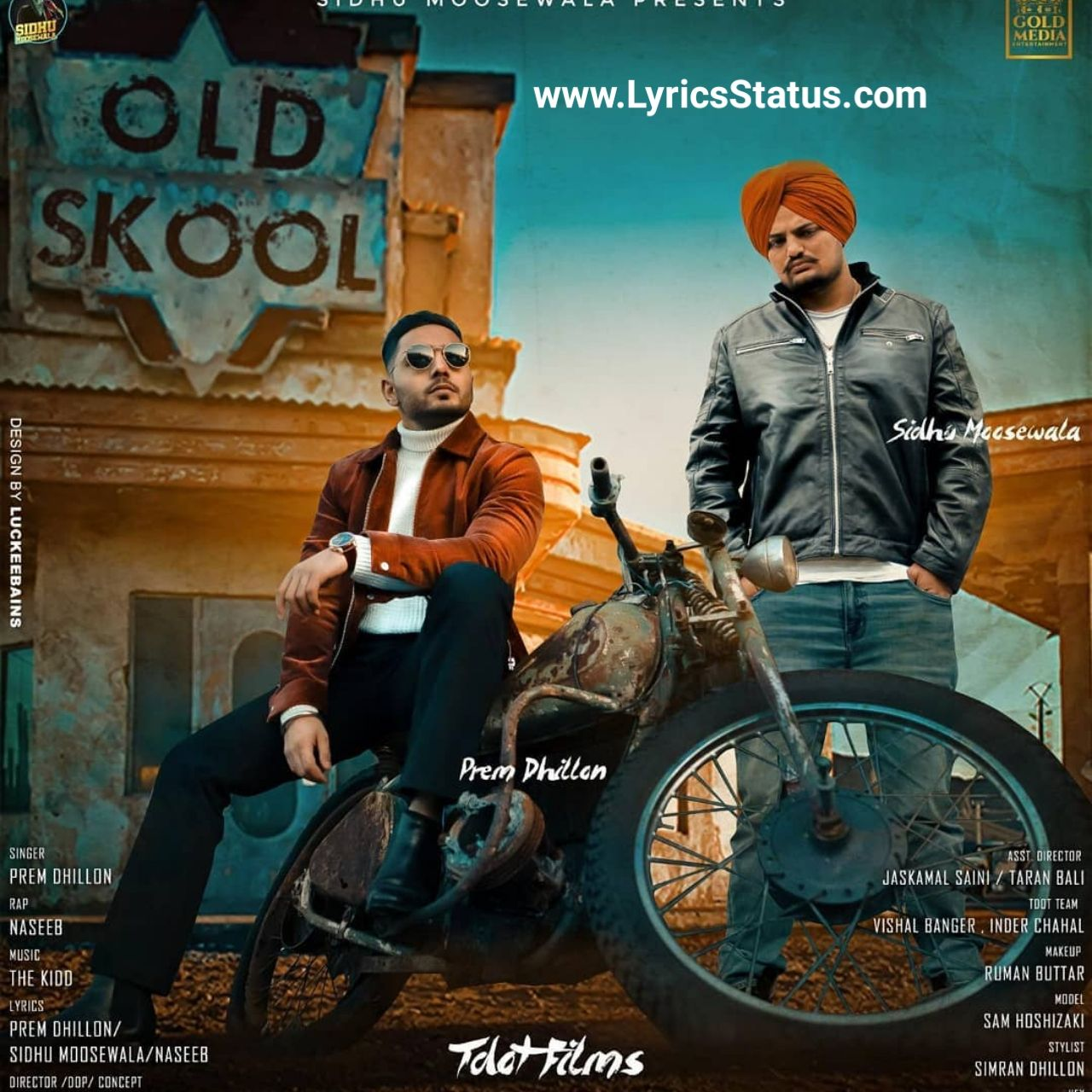 Prem Dhillon Old Skool Lyrics Status Download Sidhu Moose Wala Di 2020 Bali