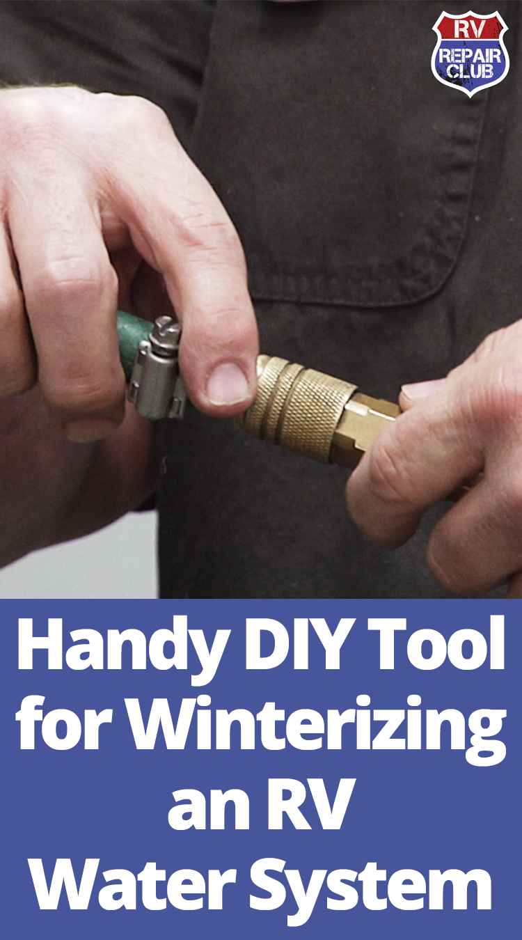 Handy DIY Tool for Winterizing an RV Water System Water