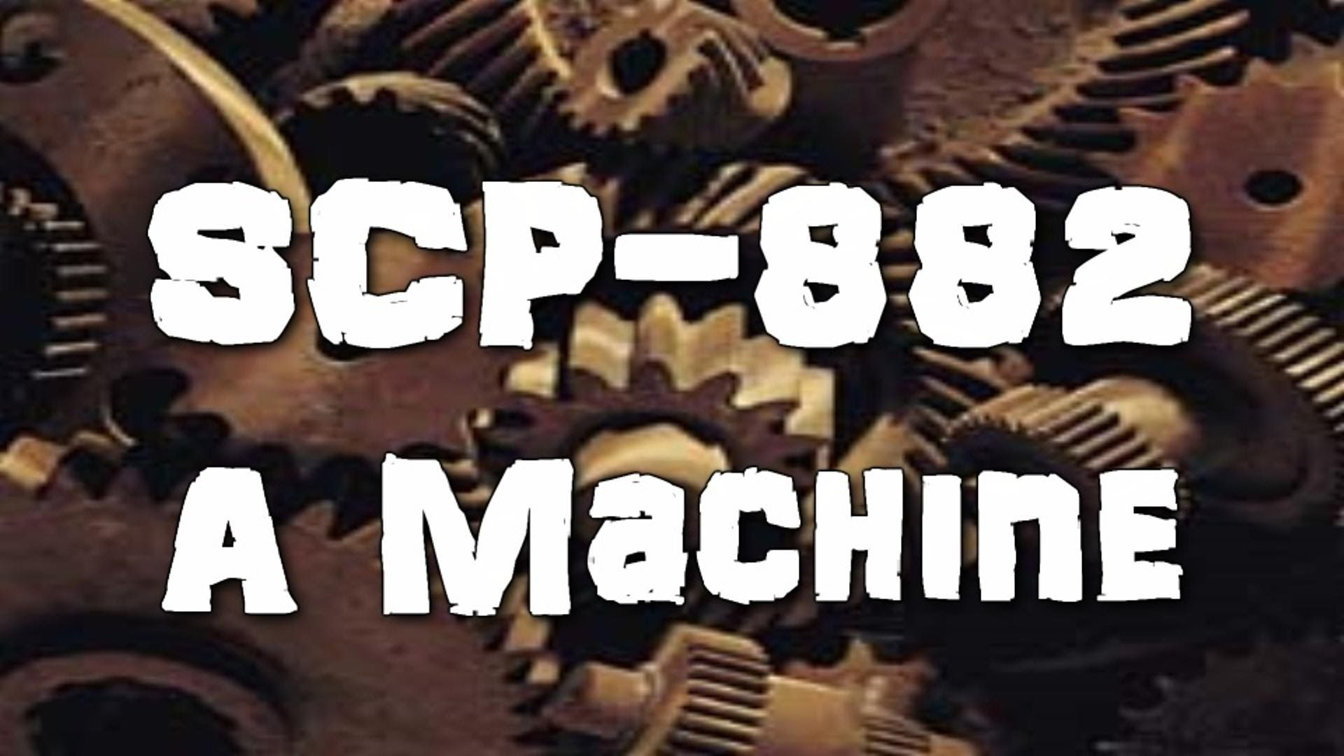 Scp 882 A Machine Object Class Euclidchurch Of The Broken God