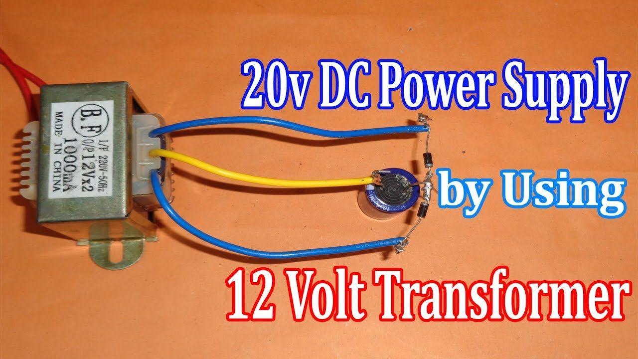 Make 20v Dc Supply By Using 12v Transformer Electrical Engineering Books Engineering Science 12v Transformer