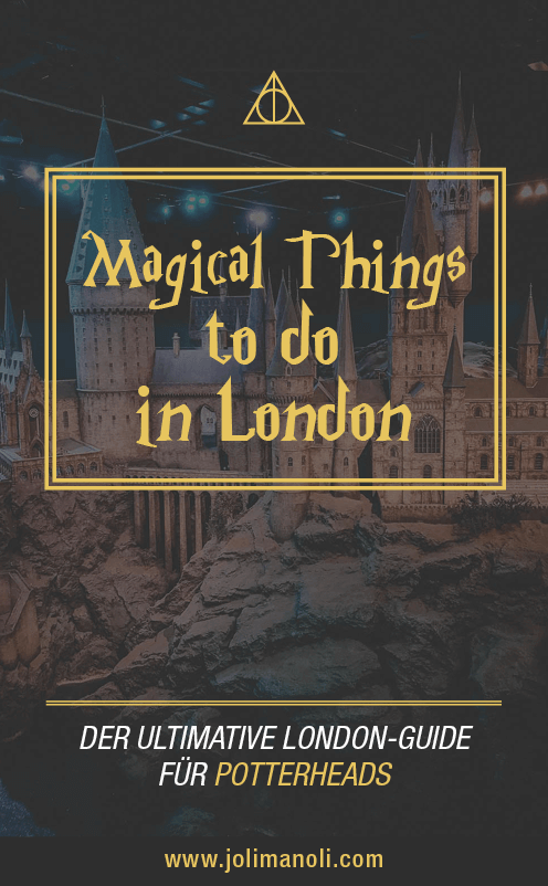 , Magical things to do in London – Travelguide für Potterheads, My Travels Blog 2020, My Travels Blog 2020