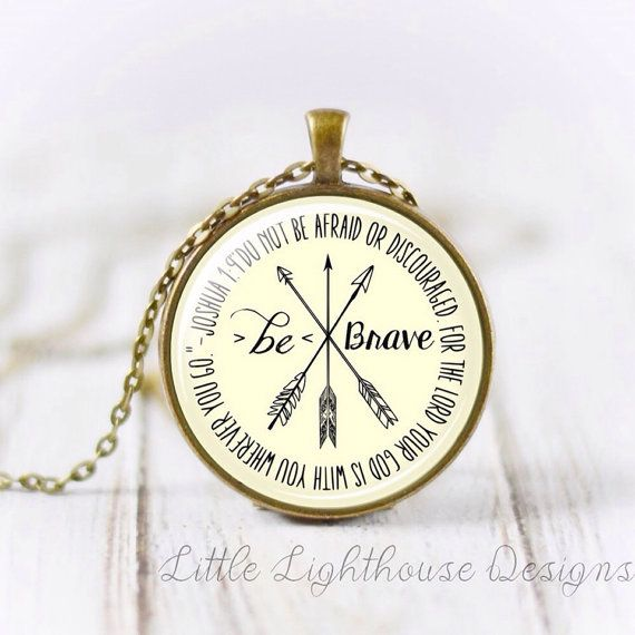 Be Brave Necklace Scripture Necklace Christian Jewelry Christian Necklace Inspirational Gift Large Pendant