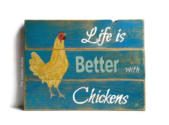 Chicken Decor, Chicken Coop Sign, Reclaimed Wood, Life Is Better With  Chickens, Indoor Outdoor Sign, Chicken Coop Decor, Christmas Gift