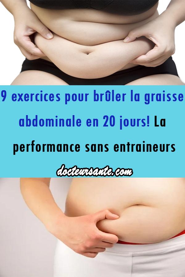 9 exercices pour brûler la graisse abdominale en 20 jours ...